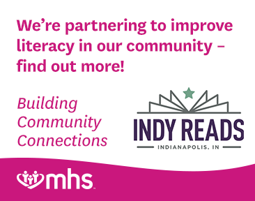 Learn more about MHS and Indy Reads partnering to improve literacy.