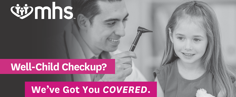Well-Child Checkup? We've got you covered.