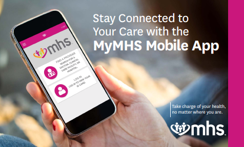 Stay connected to your care with the new MyMHS Mobile App